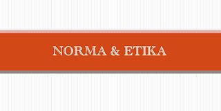 Makalah Akhlak (Berbagai Pandangan Tentang Universalitas dan Relativitas Norma dalam Etika)