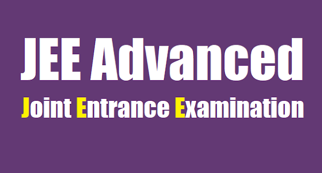 jee advanced 2018 schedule, jee advanced admit cards,jee advanced exam date,jee advanced results,answer key,joint entrance exam