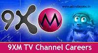 9XM TV Jobs