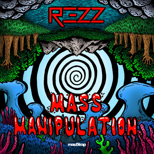 Rezz - Mass Manipulation  Cover