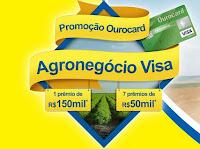 Promoção Ourocard Agronegócio Visa promocaoourocardagro.com.br