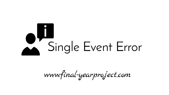 Seminar on Single Event Error