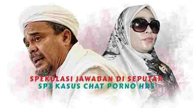 Spekulasi Jawaban Di Seputar SP3 Kasus Chat Porno MRS