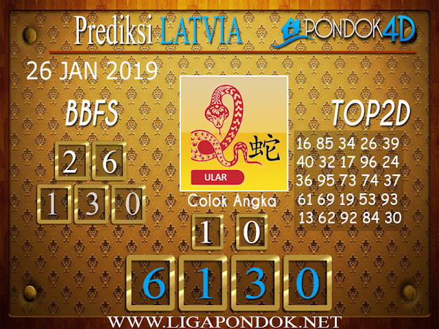Prediksi Togel LATVIA PONDOK4D 26 JANUARI 2019