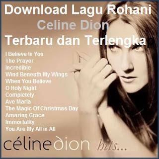Download Lagu Rohani Celine Dion Terbaru dan Terlengkap