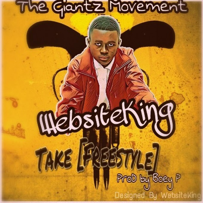WebsiteKing _Take(Freestyle) Produced by Boey P