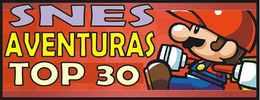 Top 30 Mejores Roms Aventuras SNES - Super Nintendo