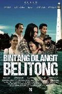Sinopsis Film BINTANG DI LANGIT BELITONG (2016)