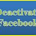 How Do You Deactivate Your Facebook