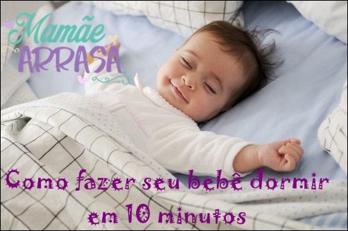 Como fazer seu bebê dormir em 10 minutos