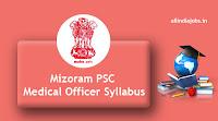 Mizoram PSC Medical Officer Syllabus