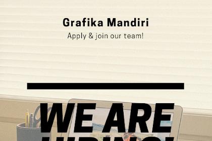 Lowongan Kerja Admin Grafika Mandiri