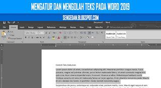 Mengatur dan Mengolah Teks pada Word 2019