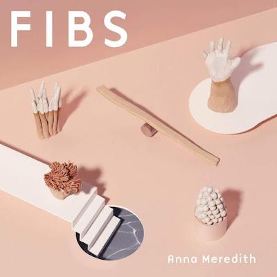Fibs Anna Meredith Album