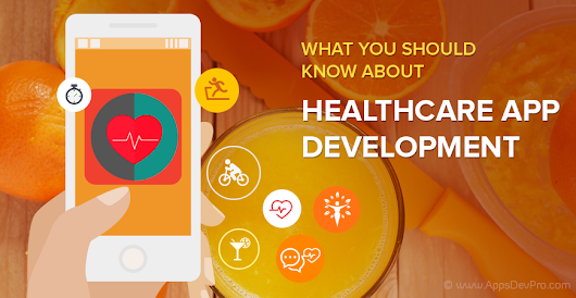 Healthcare Mobile App Development - Priority Things to Know