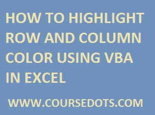 How To Hightlight Row and Column Active Cell Using VBA In Excel