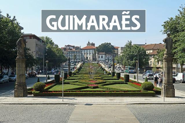 Guimarães, cuna de Portugal