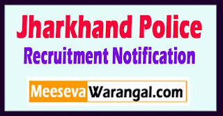 Jharkhand Police Recruitment Notification 2017