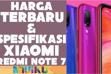 Harga dan Spesifikasi Xiaomi Redmi Note 7