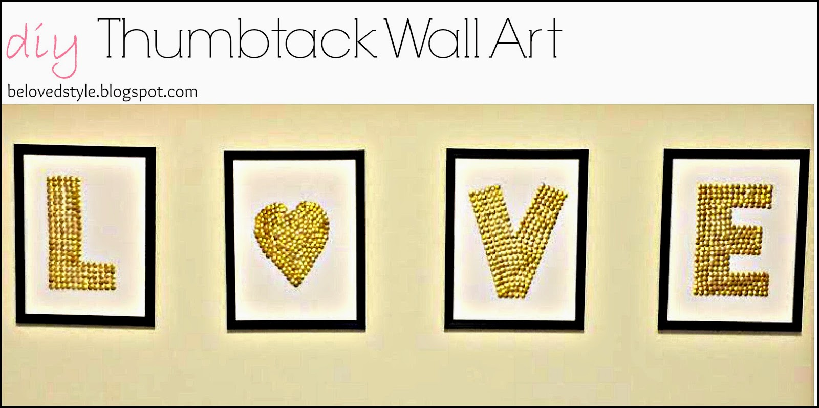 Beloved Style: DIY Thumb Tack Wall Art