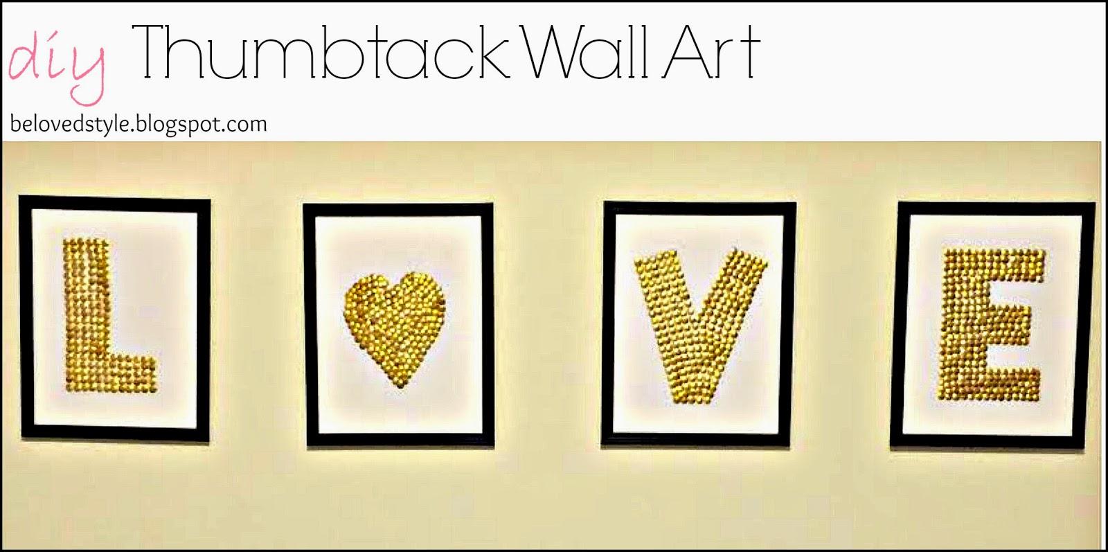 Beloved Style: DIY Thumb Tack Wall Art