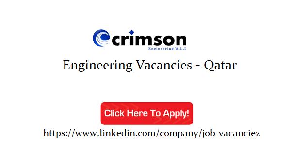 CRIMSON Engineering W L L Job Openings | Qatar - thozhilavasaarngal