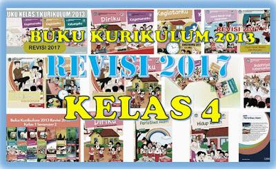 Download Buku Guru dan Siswa Kurikulum 2013 Revisi Tahun 2017 Kelas 4