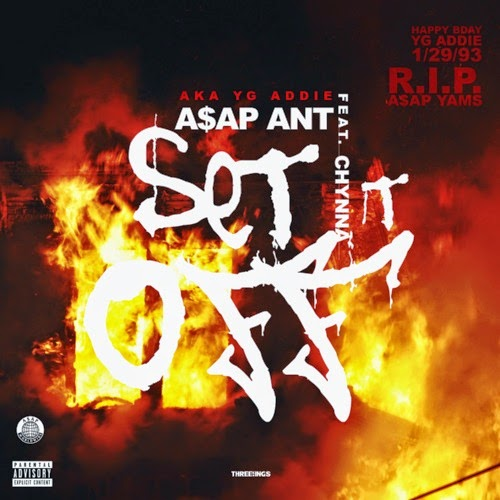 A$AP Ant ft. Chynna – Set Dat B*tch Off