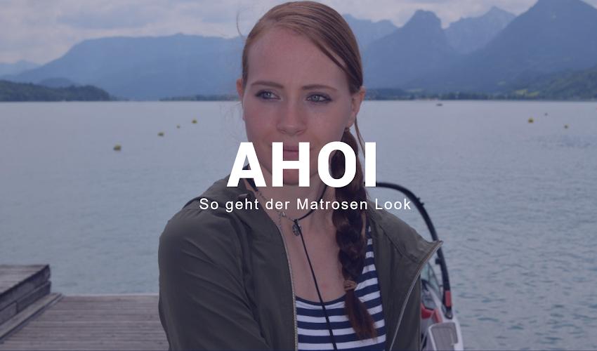 Ahoi - So geht der Matrosen Look