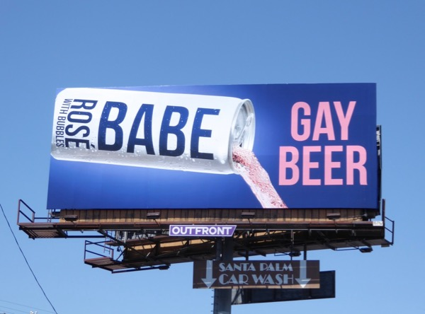 Babe Rosé Bubbles Gay Beer billboard