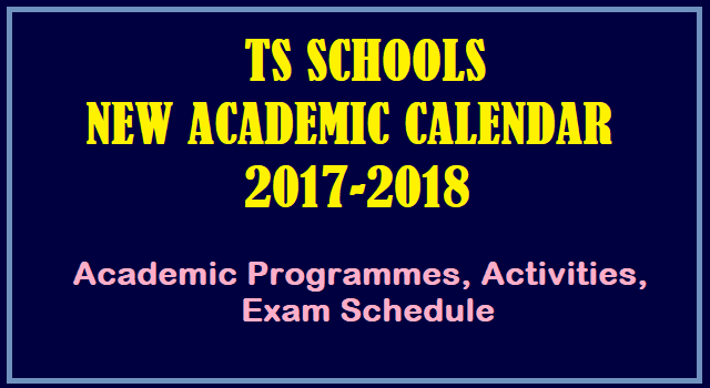 TS State, TS Schools, TS Activities, TS schedule, TS Exam schedule, Academic Calendar, Academic Programmes, TS School Timings,