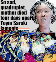 SO SAD, QUADRUPLET, MOTHER DIED 4 DAYS APART, TOYIN SARAKI LAMENTS