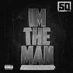 50 Cent - I'm the Man (feat. Sonny Digital) - Single Cover