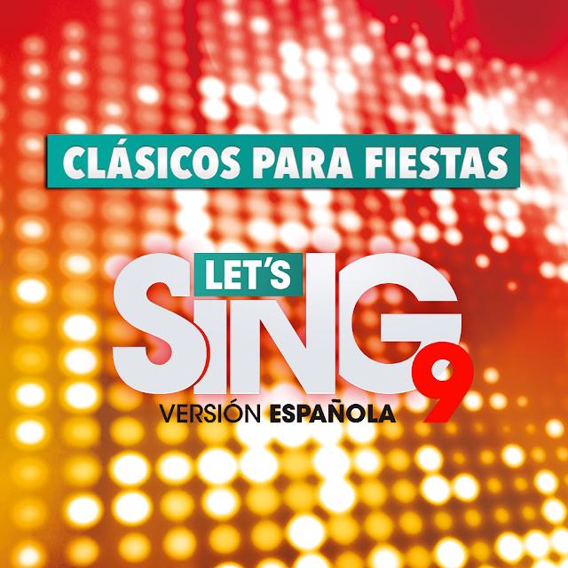 Ya disponible el primer DLC de Let's Sing, Clásicos para fiestas