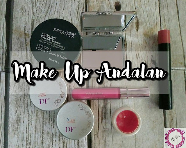 http://www.catatan-efi.com/2016/07/make-up-andalan.html