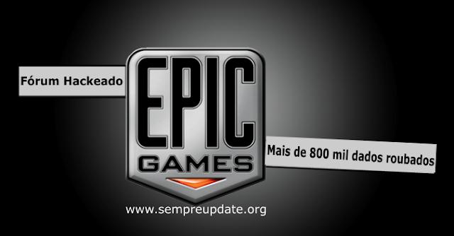 Fórum da Epic Games foi hackeado e houve roubo de dados!