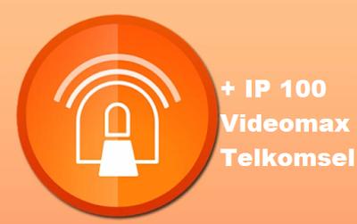 cara setting anonytun videomax telkomsel dengan IP 100