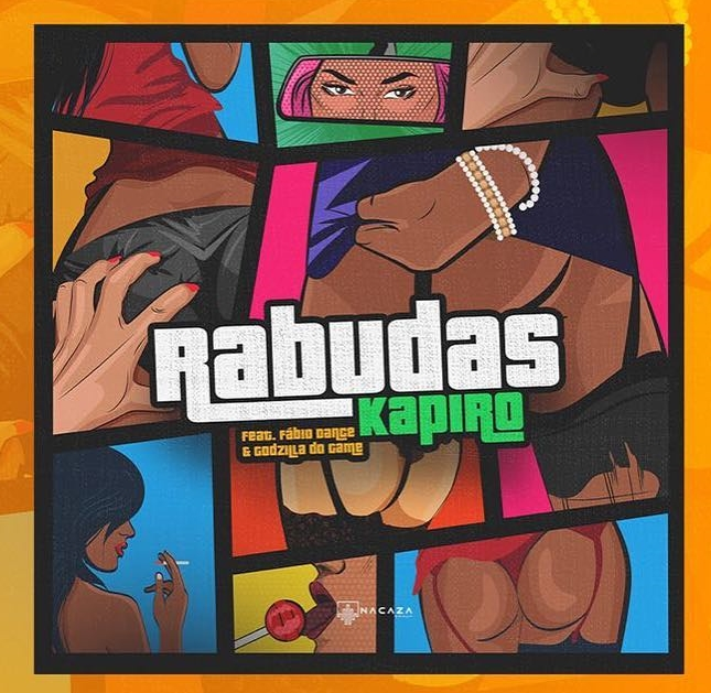 DJ Kapiro Feat. Fábio Dance & Godzila do Game - Rabudas