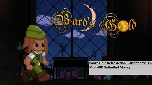 Bard's Gold Retro Action Platformer v1.1.6 Mod APK Unlimited Money