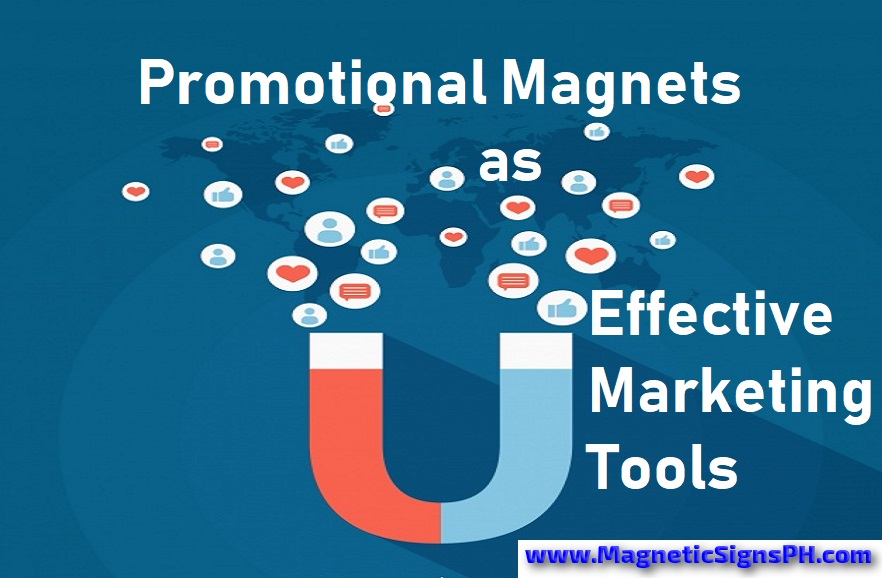 Promotional Magnets as Effective Marketing Tools