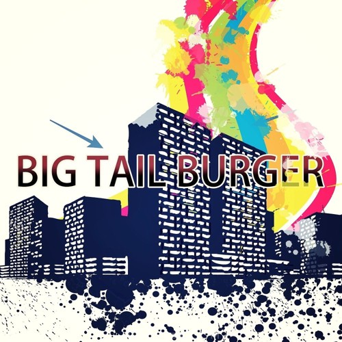 BIGTAIL BURGER – HAPPY TOWN – Single