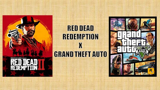Red Dead Redemption x Grand Theft Auto