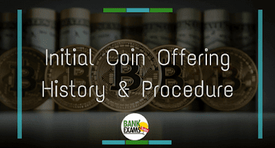 Initial Coin Offering History and Procedure