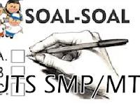 Kumpulan Contoh Soal UTS SMP/MTs Kelas 7, 8, 9 Tahun 2018