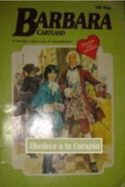 Obedece A Tu Corazon – Barbara Cartland