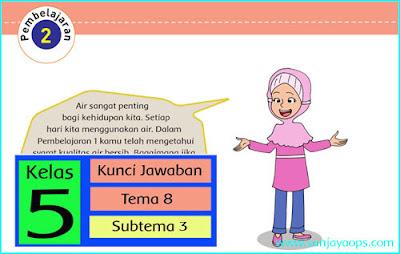 kunci-jawaban-tematik-kelas-5-tema-8-subtema-3-pembelajaran-2