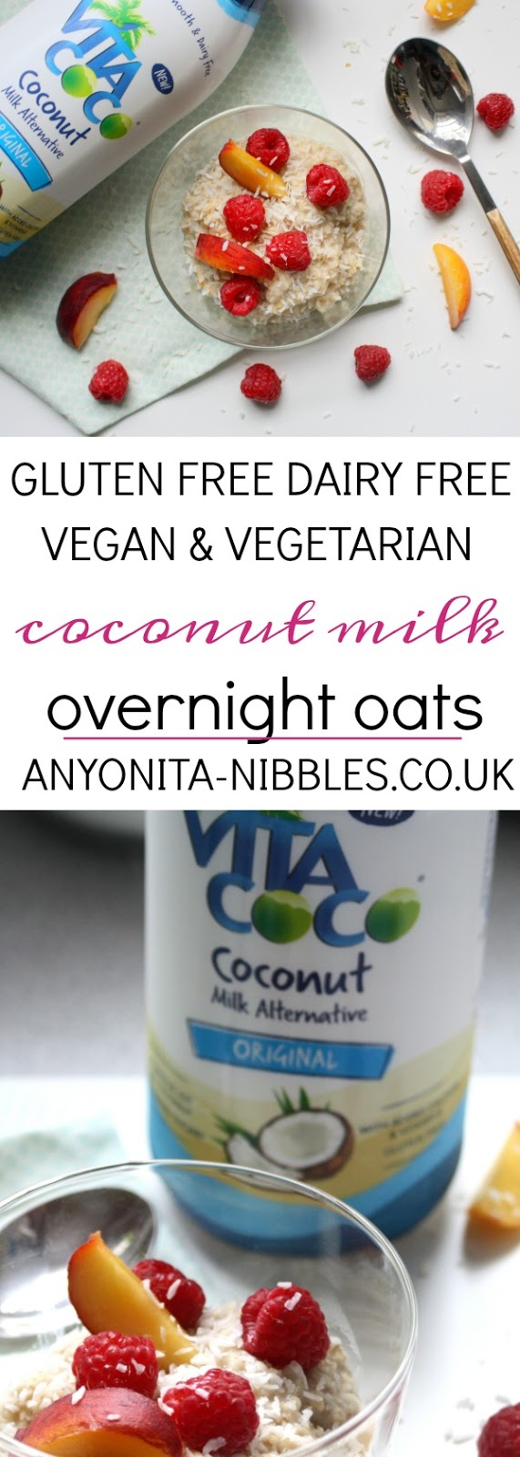 This creamy oatmeal is made in the fridge overnight with coconut milk from Anyonita Nibbles