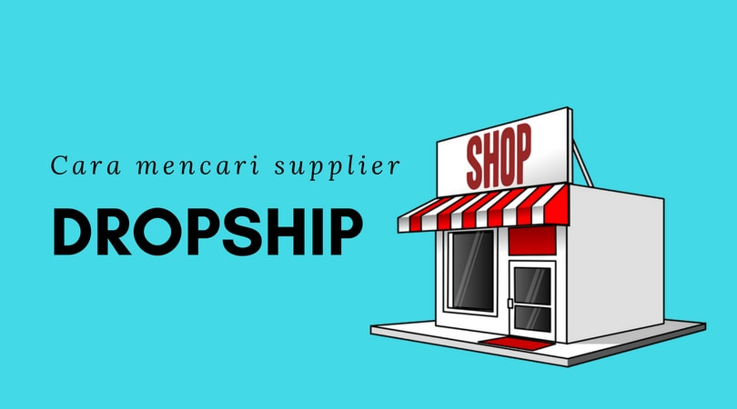 Tips Memilih Supplier Untuk Bisnis Dropship