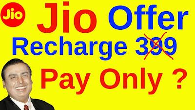 Jio 399 free recharge 2019