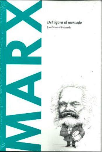 Marx: Del ágora al mercado – José Manuel Bermudo